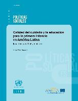 Calidad del cuidado y la educación para la primera infancia en América Latina: Igualdad para hoy y mañana