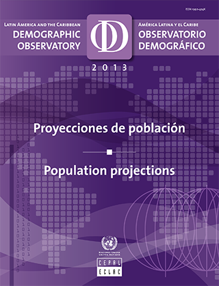 Observatorio Demográfico de América Latina 2013: Proyecciones de población = Demographic Observatory of Latin America 2013 : Population projections