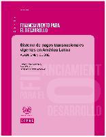 Sistema de pagos transnacionales vigentes en América Latina: ALADI, SML y SUCRE