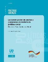 La construcción de pactos y consensos en materia de política social: El caso de Bolsa Família en el Brasil