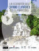 La economía del cambio climático en el Paraguay
