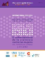 Gender Equality Observatory for Latin America and the Caribbean. Annual report 2013-2014. Confronting violence against women in Latin America and the Caribbean