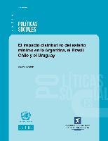 El impacto distributivo del salario mínimo en la Argentina, el Brasil, Chile y el Uruguay
