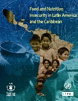 Food and nutrition insecurity in Latin America and the Caribbean