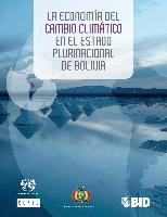 La economía del cambio climático en el Estado Plurinacional de Bolivia