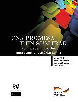 Una promesa y un suspirar: políticas de innovación para PYMES en América Latina