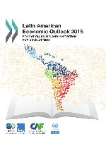 Latin American Economic Outlook 2015: Education, skills and innovation for development