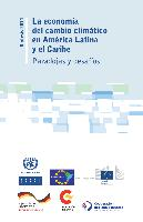 The economics of climate change in Latin America and the Caribbean: Paradoxes and challenges. Overview for 2014