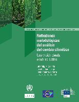 Reflexiones metodológicas del análisis del cambio climático: una visión desde América Latina