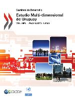 Multi-dimensional Review of Uruguay. Volume 1: initial assessment