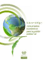 Guía metodológica: instrumentos económicos para la gestión ambiental