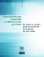 Financiamiento para el desarrollo en América Latina y el Caribe: un análisis estratégico desde la perspectiva de los países de renta media