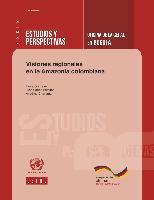 Visiones regionales en la Amazonia colombiana