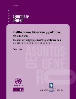 Instituciones laborales y políticas de empleo: avances estratégicos y desafíos pendientes para la autonomía económica de las mujeres
