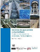 Servicios de agua potable y alcantarillado: lecciones de las experiencias de Alemania, Francia e Inglaterra