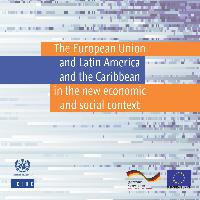 The European Union and Latin America and the Caribbean in the new economic and social context