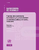 Fuentes del crecimiento económico y la productividad en América Latina y el Caribe, 1990-2013