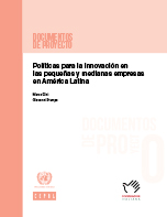 Políticas para la innovación en las pequeñas y medianas empresas en América Latina