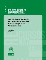 La experiencia legislativa del decenio 2005-2015 en materia de aguas en América Latina