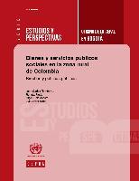 Bienes y servicios públicos sociales en la zona rural de Colombia: brechas y políticas públicas
