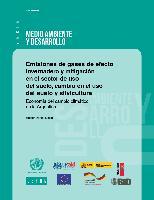Emisiones de gases de efecto invernadero y mitigación en el sector de uso del suelo, cambio en el uso del suelo y silvicultura: economía del cambio climático en la Argentina