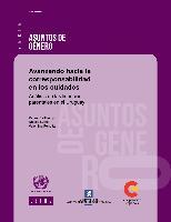 Avanzando hacia la corresponsabilidad en los cuidados: análisis de las licencias parentales en el Uruguay