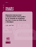 Migración internacional y envejecimiento demográfico en un contexto de migración Sur-Sur: el caso de Costa Rica y Nicaragua