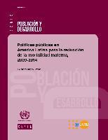 Políticas públicas en América Latina para la reducción de la mortalidad materna, 2009-2014