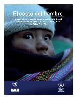El costo del hambre: impacto social y económico de la desnutrición infantil en el Estado Plurinacional de Bolivia, Ecuador, Paraguay y Perú