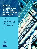 Impacto socioeconómico de YPF desde su renacionalización (Ley 26.741): análisis del impacto fiscal de las operaciones de YPF a nivel provincial. Volumen II