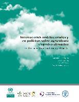 Innovaciones institucionales y en políticas sobre agricultura y cambio climático: evidencia en América Latina y el Caribe