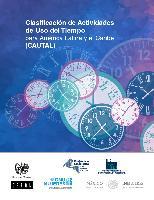 Clasificación de Actividades de Uso del Tiempo para América Latina y el Caribe (CAUTAL)