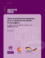 Hacia la construcción de pactos para la autonomía económica de las mujeres: la experiencia de Costa Rica, El Salvador, Panamá y el Perú