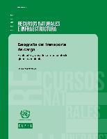 Geografía del transporte de carga: evolución y desafíos en un contexto global cambiante