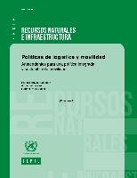 Políticas de logística y movilidad: antecedentes para una política integrada y sostenible de movilidad. Volumen 1