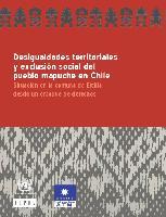 Desigualdades territoriales y exclusión social del pueblo mapuche en Chile: situación en la comuna de Ercilla desde un enfoque de derechos