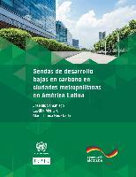 Sendas de desarrollo bajas en carbono en ciudades metropolitanas de América Latina