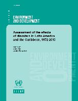 Assessment of the effects of disasters in Latin America and the Caribbean, 1972-2010