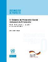 El Sistema de Protección Social Universal de El Salvador: posibilidades para la articulación de sus componentes
