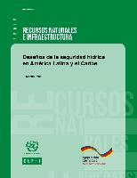 Desafíos de la seguridad hídrica en América Latina y el Caribe