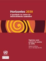 Horizontes 2030: a igualdade no centro do desenvolvimento sustentável