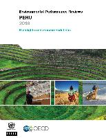 Environmental Performance Reviews. Peru 2016: Highlights and recommendations
