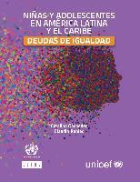 Niñas y adolescentes en América Latina y el Caribe: deudas de igualdad