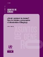 ¿Quién cuida en la ciudad?: oportunidades y propuestas en Montevideo (Uruguay)