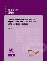 Desafíos demográficos para la organización social del cuidado y las políticas públicas
