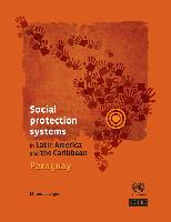Social protection systems in Latin America and the Caribbean: Paraguay