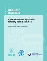 Agrobiodiversidad, agricultura familiar y cambio climático