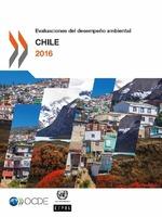 Evaluaciones del desempeño ambiental: Chile 2016