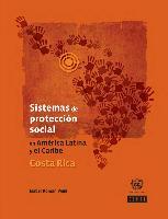 Sistemas de protección social en América Latina y el Caribe: Costa Rica