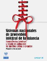 Sistemas nacionales de protección integral de la infancia: fundamentos jurídicos y estado de aplicación en América Latina y el Caribe